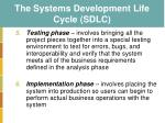 the systems development life cycle sdlc4