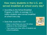 how many students in the u s are served breakfast at school every day