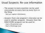 usual suspects re use information