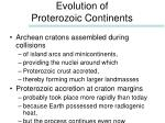 evolution of proterozoic continents