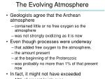 the evolving atmosphere