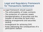 legal and regulatory framework for transactions settlement