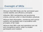 oversight of sros
