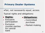 primary dealer systems