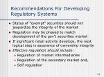 recommendations for developing regulatory systems