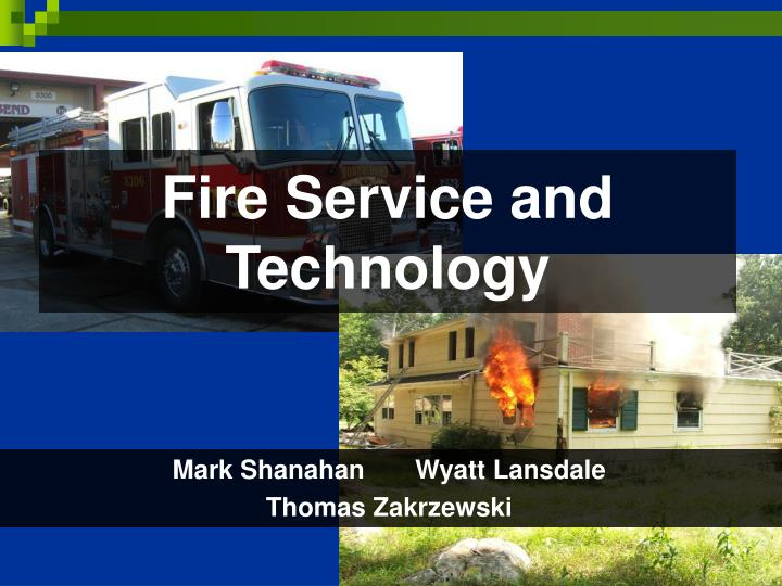 fire service and technology n.