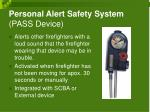 personal alert safety system pass device