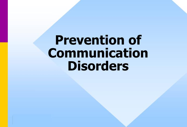 prevention of communication disorders n.