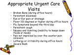 appropriate urgent care visits