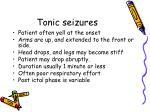 tonic seizures