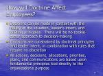 how will doctrine affect employees3