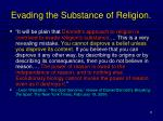 evading the substance of religion