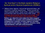 no god spot in the brain explains religious spiritual and or mystical experiences rsmes