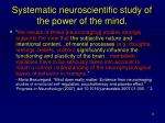 systematic neuroscientific study of the power of the mind