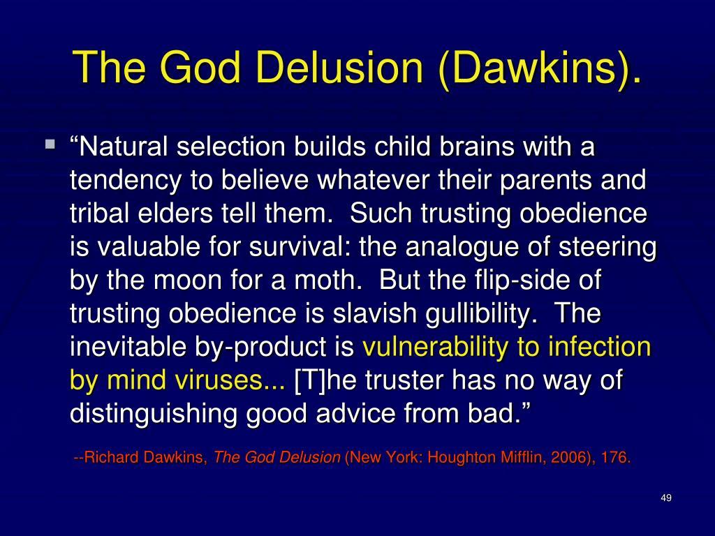 The God Delusion (Dawkins).