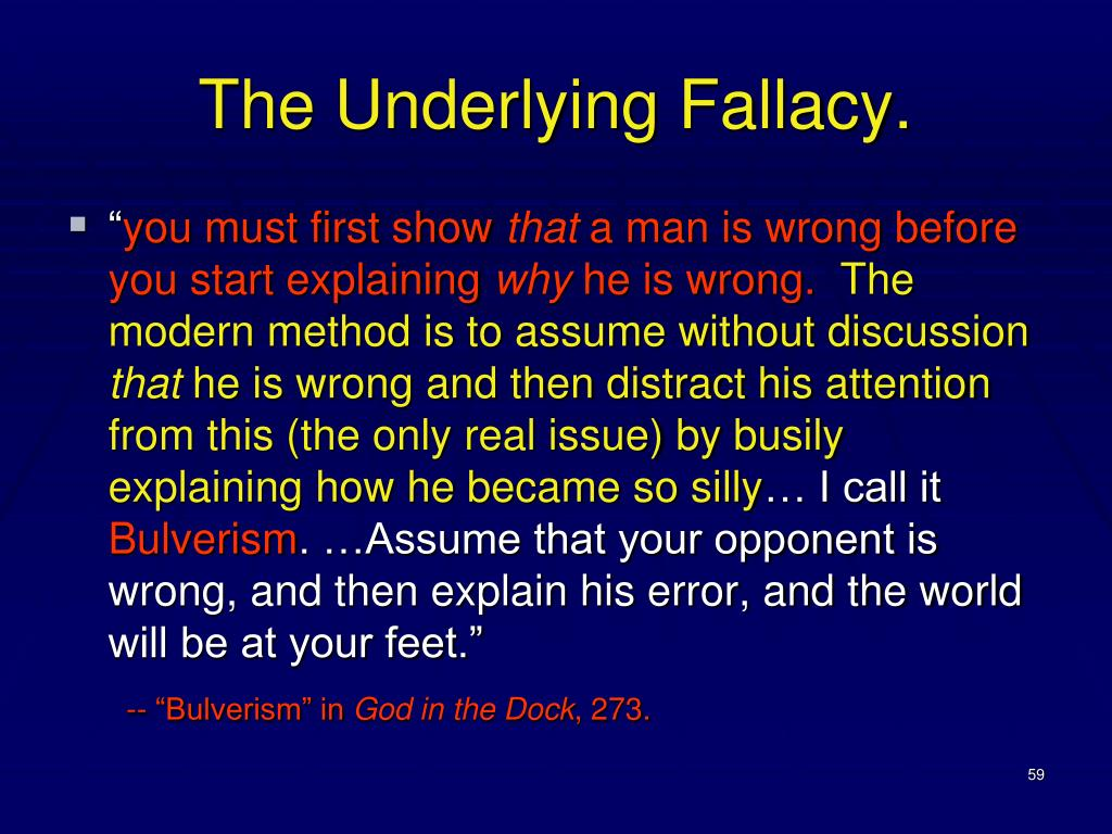 The Underlying Fallacy.