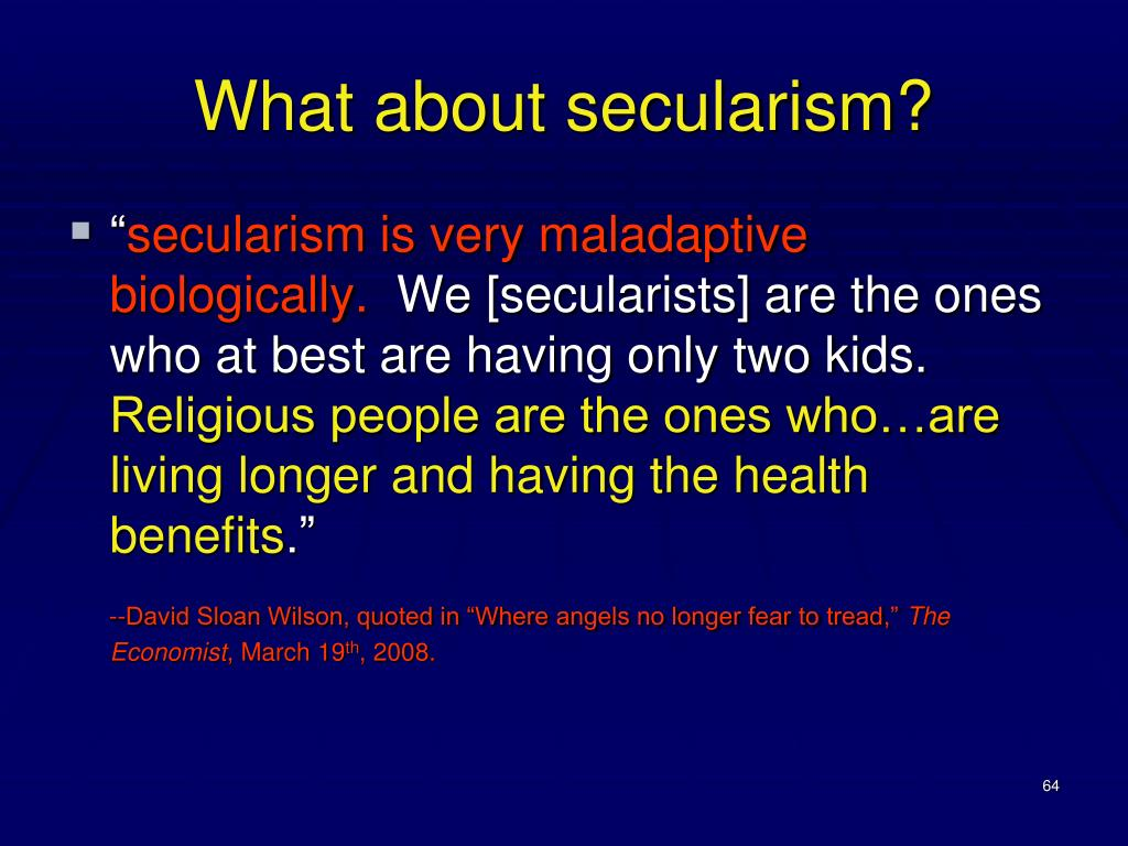 What about secularism?