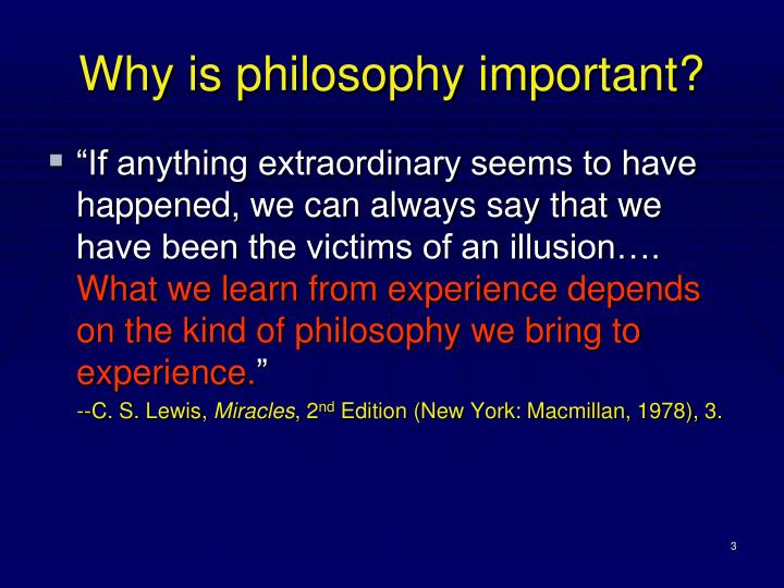 Why is philosophy important