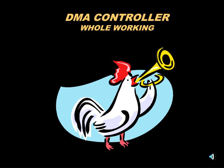 dma controller whole working n.