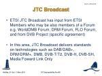 jtc broadcast