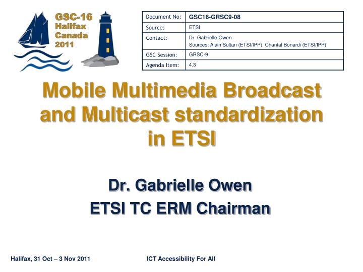 mobile multimedia broadcast and multicast standardization in etsi n.