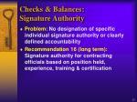 checks balances signature authority