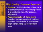 high quality common processes