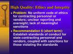 high quality ethics and integrity