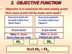 2 objective function