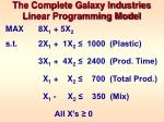 the complete galaxy industries linear programming model