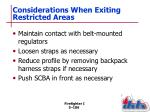 considerations when exiting restricted areas