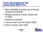 toxic atmospheres not associated with fire