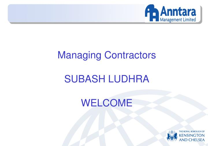 managing contractors subash ludhra welcome n.