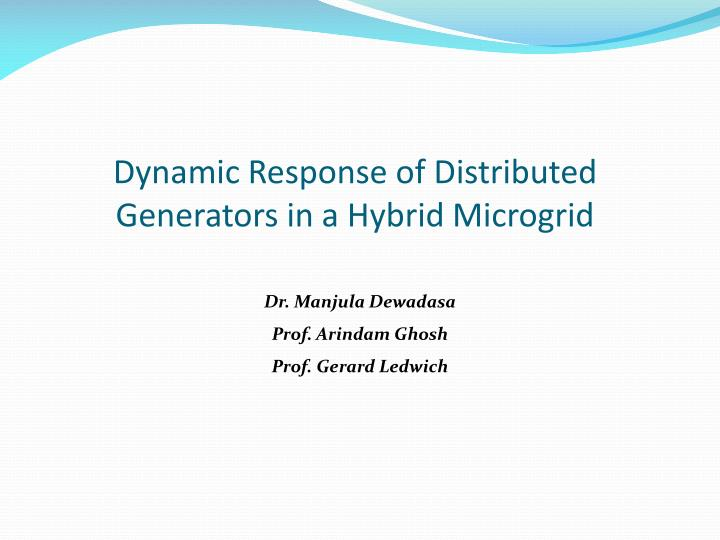 dynamic response of distributed generators in a hybrid microgrid n.