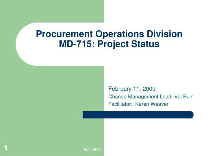 procurement operations division md 715 project status n.