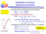 sensitivity to intrinsic transverse momenta