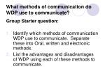 what methods of communication do wdp use to communicate