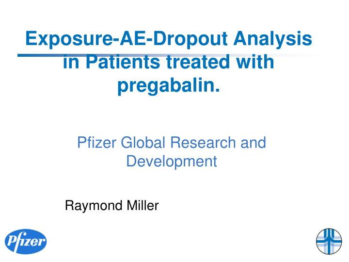 exposure ae dropout analysis in patients treated with pregabalin n.