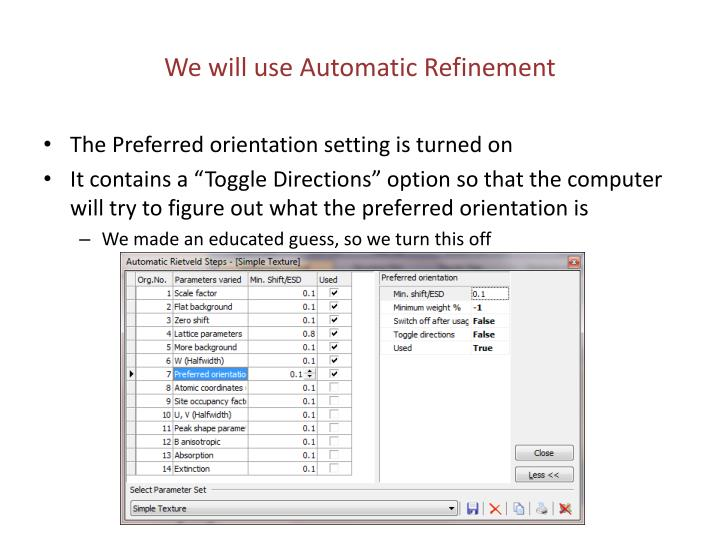 We will use Automatic Refinement