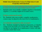 middle school mathematics courses for high school credit frequently asked questions