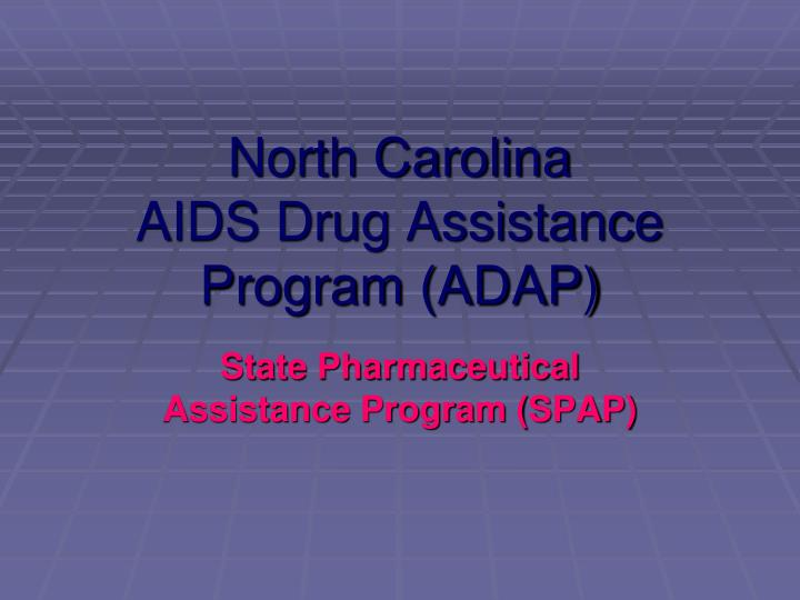 north carolina aids drug assistance program adap n.