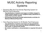 musc activity reporting systems