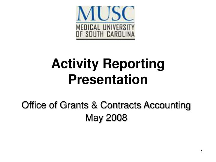 office of grants contracts accounting may 2008 n.