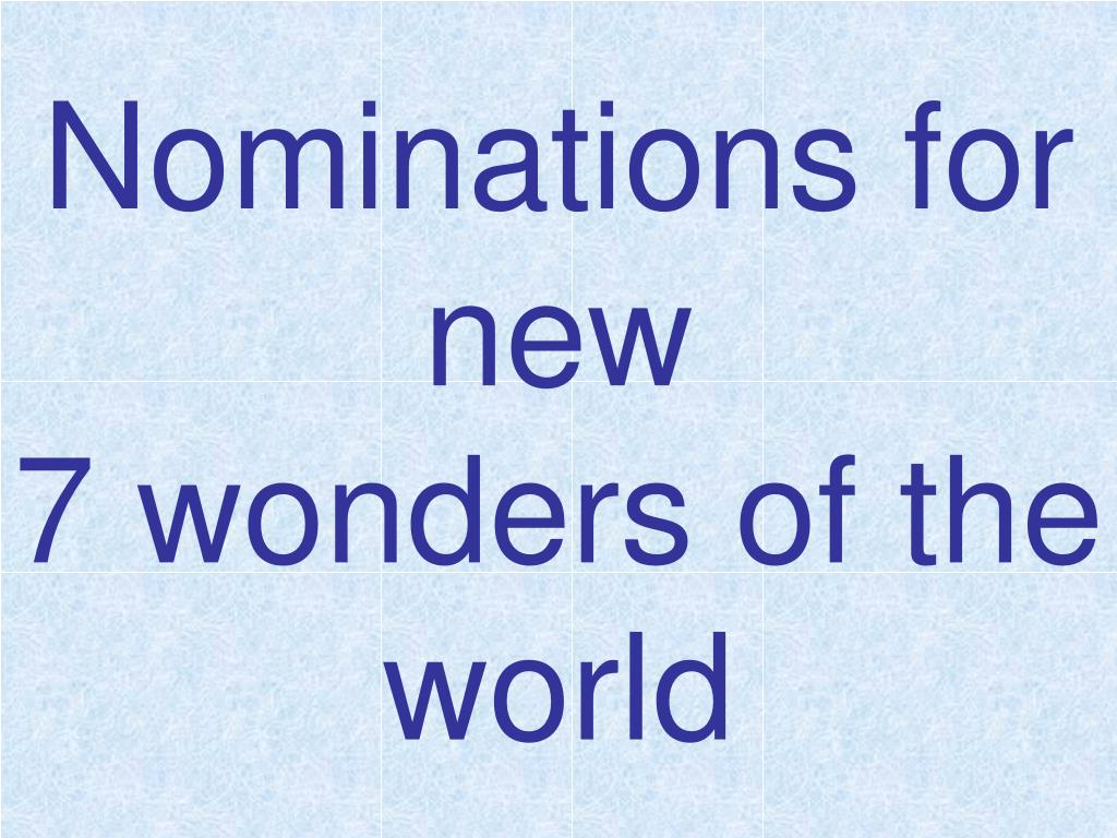 nominations for new 7 wonders of the world l.