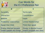 cue words for the e i preference pair