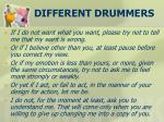 different drummers1