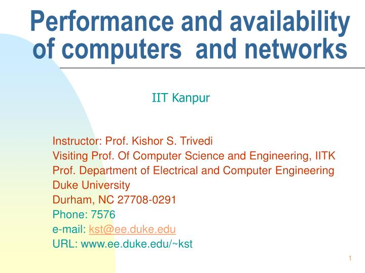 performance and availability of computers and networks n.