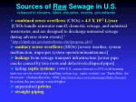 sources of raw sewage in u s released to streams lakes estuaries oceans groundwater