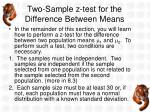 two sample z test for the difference between means