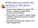 hipaa does not prevent the reporting of child abuse